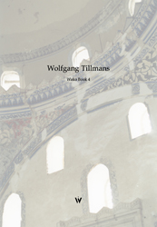 Wolfgang Tillmans : Wako Book 4 ☆☆☆☆・